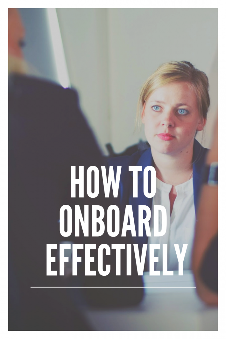 How to Onboard Effectively