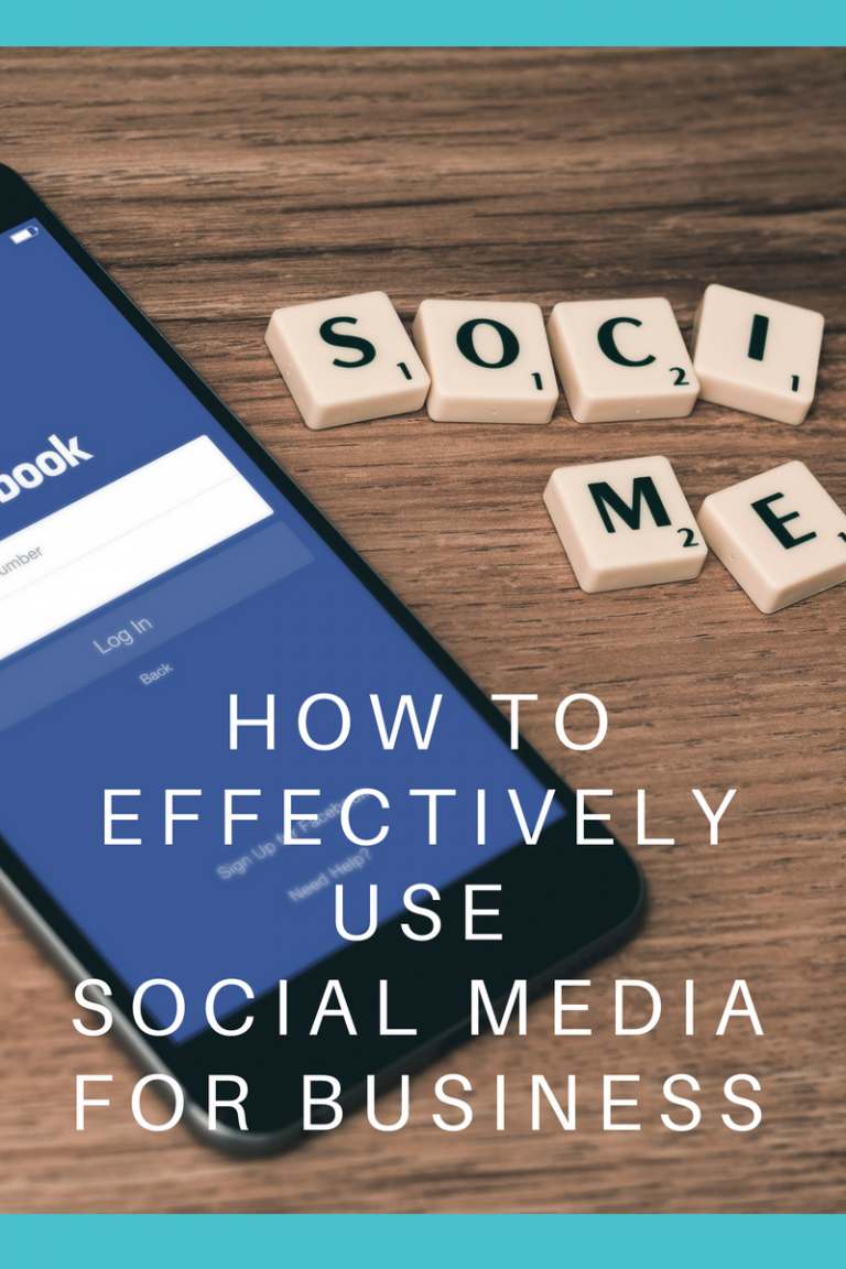 How to Effectively Use Social Media for Business