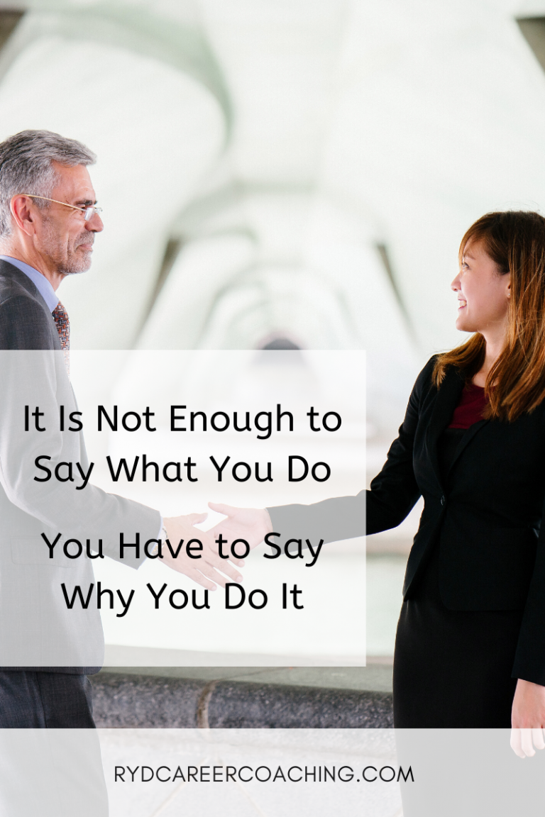 It Is Not Enough to Say What You Do, You Have to Say Why You Do It