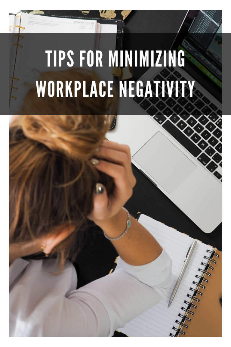Tips for minimizing workplace negativity