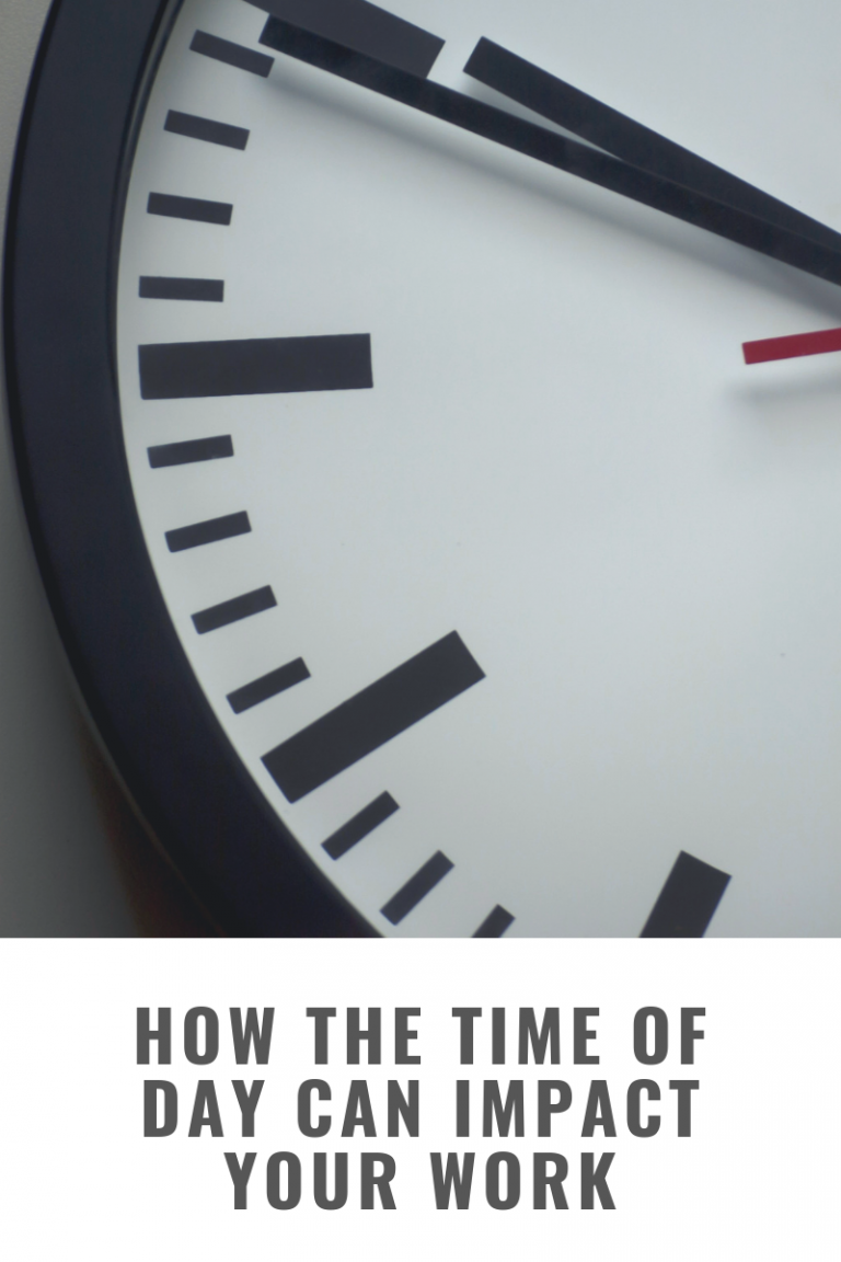 How the Time of Day Can Impact Your Work